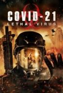 Gledaj COVID-21: Lethal Virus Online sa Prevodom