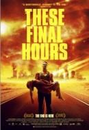 Gledaj These Final Hours Online sa Prevodom