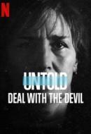 Gledaj Untold: Deal with the Devil Online sa Prevodom