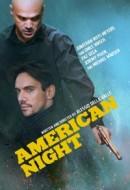 Gledaj American Night Online sa Prevodom