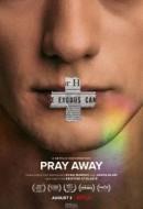 Gledaj Pray Away Online sa Prevodom