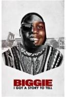 Gledaj Biggie: I Got a Story to Tell Online sa Prevodom