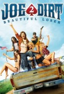 Gledaj Joe Dirt 2: Beautiful Loser Online sa Prevodom