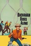 Gledaj Buchanan Rides Alone Online sa Prevodom
