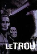 Gledaj Le Trou Online sa Prevodom