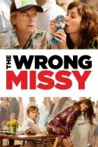 Gledaj The Wrong Missy Online sa Prevodom