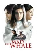 Gledaj The Mad Whale Online sa Prevodom