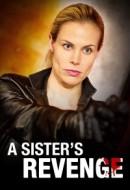Gledaj A Sister's Revenge Online sa Prevodom
