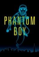 Gledaj Phantom Boy Online sa Prevodom