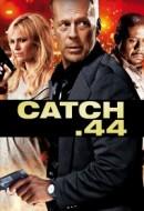 Gledaj Catch.44 Online sa Prevodom