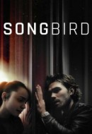 Gledaj Songbird Online sa Prevodom