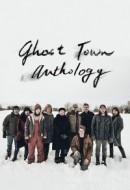 Gledaj Ghost Town Anthology Online sa Prevodom