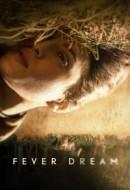 Gledaj Fever Dream Online sa Prevodom