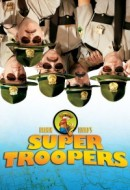Gledaj Broken Lizard's Super Troopers Online sa Prevodom