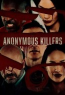 Gledaj Anonymous Killers Online sa Prevodom