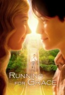 Gledaj Running for Grace Online sa Prevodom