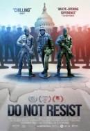 Gledaj Do Not Resist Online sa Prevodom