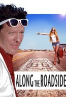 Gledaj Along the Roadside Online sa Prevodom