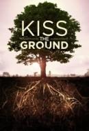 Gledaj Kiss the Ground Online sa Prevodom