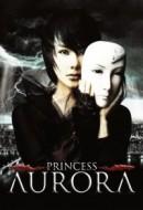 Gledaj Princess Aurora Online sa Prevodom
