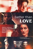 Gledaj Better Than Love Online sa Prevodom
