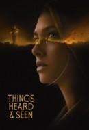 Gledaj Things Heard & Seen Online sa Prevodom