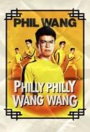 Gledaj Phil Wang: Philly Philly Wang Wang Online sa Prevodom