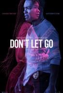 Gledaj Don't Let Go Online sa Prevodom