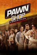Gledaj Pawn Shop Chronicles Online sa Prevodom