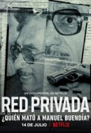 Gledaj Private Network: Who Killed Manuel Buendía? Online sa Prevodom
