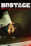 Gledaj Hostage: Missing Celebrity Online sa Prevodom