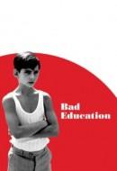 Gledaj Bad Education Online sa Prevodom