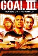 Gledaj Goal! III : Taking On The World Online sa Prevodom