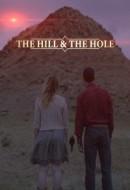 Gledaj The Hill and the Hole Online sa Prevodom