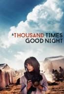 Gledaj A Thousand Times Good Night Online sa Prevodom