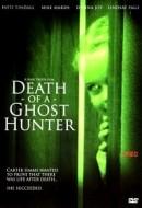 Gledaj Death of a Ghost Hunter Online sa Prevodom