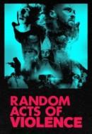 Gledaj Random Acts of Violence Online sa Prevodom