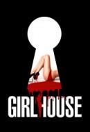 Gledaj GirlHouse Online sa Prevodom