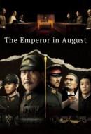 Gledaj The Emperor in August Online sa Prevodom
