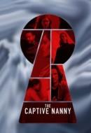Gledaj The Captive Nanny Online sa Prevodom