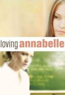 Gledaj Loving Annabelle Online sa Prevodom