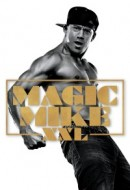 Gledaj Magic Mike XXL Online sa Prevodom