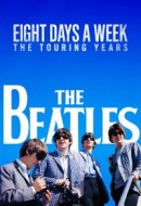 Gledaj The Beatles: Eight Days a Week - The Touring Years Online sa Prevodom