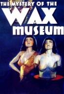 Gledaj Mystery of the Wax Museum Online sa Prevodom