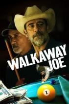 Gledaj Walkaway Joe Online sa Prevodom