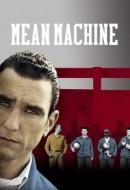 Gledaj Mean Machine Online sa Prevodom