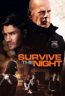 Gledaj Survive the Night Online sa Prevodom