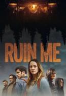 Gledaj Ruin Me Online sa Prevodom