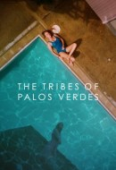Gledaj The Tribes of Palos Verdes Online sa Prevodom