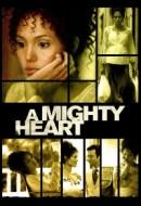 Gledaj A Mighty Heart Online sa Prevodom